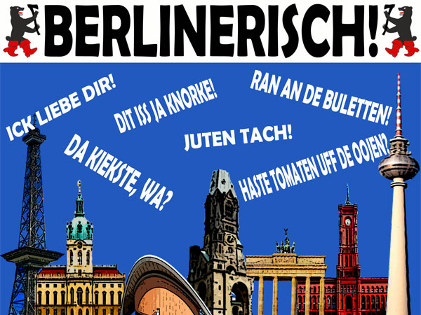 hier spricht man deutsch projekt deutsche dialekte teil 1 berlinerisch. Black Bedroom Furniture Sets. Home Design Ideas